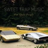 Sweet Trap Music