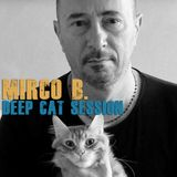 Mirco B (Club Squisito) Deep Cat Session Mirco B
