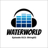 Waterworld Radio 013: Shing02