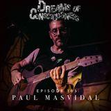 Episode 103: Paul Masvidal