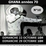 BLACK VOICES spéciale GHANA années 70 LA RAPPORTEUZ WEB RADIO