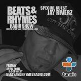 Beats & Rhymes Radio Show 04.29.16 (Jay Riverz)