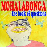 MOHALABONGA - THE BOOK OF QUESTIONS