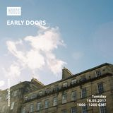Early Doors w/ Dan Thorman - 16.05.17