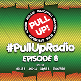 Pull Up! Radio - Episode 8