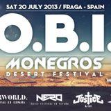 O.B.I @ MONEGROS DESSERT FESTIVAL 20.07.2013