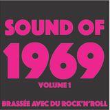 """Brassée avec """"Sound of 1969"""" Vol. 1"""