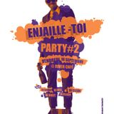 #Enjaille-Toi Podcast #2 * DJs At Work *