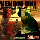 Venom Unit Reggae Culture Mixtape 2015 Vol 1