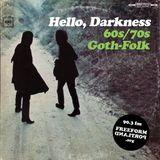 Hello, Darkness: 60s/70s Goth-Folk