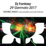 Naturec Radio | Dj Fantasy | 29 gennaio 2017