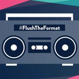 Flush The Format Mix With DJ Digital Dave 03/22/19
