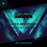 "Tony-Preite LIVE - Episode 33 ""Trance Session 2018"""