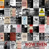 Now Then 10 Mix - Celebrating 10 Years of Now Then Magazine