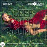 Best 2016 Deep House Club Sounds
