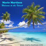 Mario Martinez - Welcome to the Island ( Promo Mix for Danube Island Festival 2014)