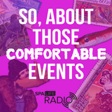 So, About Those Comfortable Events - Episode 1 (17/11/2016)