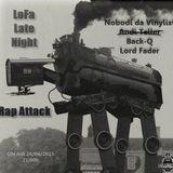 LoFa Late Night (28) -  Rap Attack - Nobodi da vinylist - Back-Q & Lord Fader