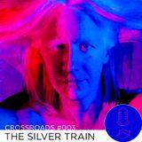 Crossroads #003 - The Silver Train