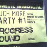 Mitch' A. @ Much More Party#1 - Le Blast/Belfort 17/09/2011