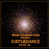 Weird Sounding Dude - Furtherance Episode 002