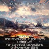 Call of Gaia, The Revolution of The Earth - Remix Set for Earthfest Revolutions on November, 2015
