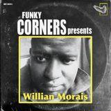 Funky Corners Show #318 Featuring Willian Morais 03-30-2018