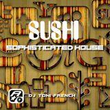 Sushi - dj toni french  Ibiza 2014