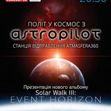 AstroPilot - Live at Flight Into Space With AstroPilot (Atmasfera360, Kyiv, 27/09/2014)