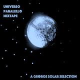 universo paralello mixtape for MFD radio - a george solar selection made in ibiza 2018