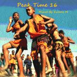 Peak Time Summer Mix_16 Mixed By Kwame M