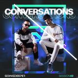 Going Deeper - Conversations 049