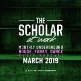 The Scholar At Work Podcast - March 2019