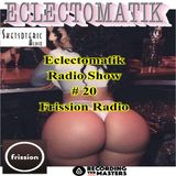 Eclectomatik Show #20