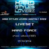 Hard Force - Hard Styles Loverz Monthly Show - Hardstyle.nu - Saturday 06 December 2014
