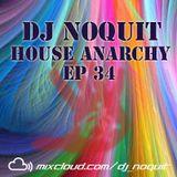 Dj NOQUIT - HOUSE ANARCHY EP 34