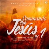 3. Caminando con Jesús vol.1 - Mix Eucaristico By DJSasuke (SR)