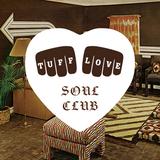 Tuff Love Soul Club - Chris McBride - Quality furniture and good service