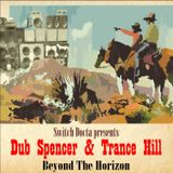 Dub Spencer & Trance Hill: Beyond The Horizon