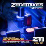 Zenemixes Vol01 - REGGAETON NUEVO Y SONANDO (by SuperMezclas.com)