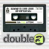 1999-2000 Rewind  R&B Hip-Hop Mix