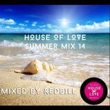 Redbill's H.O.L Summer Mix 14 Vol I