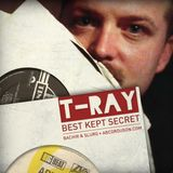 T-Ray : Best Kept Secret