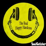 SoulCatcher - The Real Happy Hardcore
