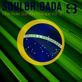 SoulBrigada pres. One Note Samba Mixtape Vol. 5