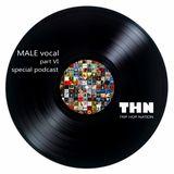"Trip Hop Nation special podcast ""Male Vocal part VI"""