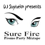 DJ Shyheim presents Sure Fire Mixtape Vol.1