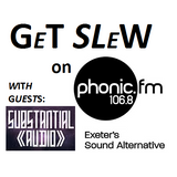 Get Slew #1 (Phonic FM) - With guests Substantial Audio