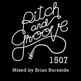 #1507 PITCH and GROOVE mixed by Brian Burnside