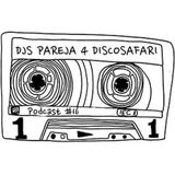 Djs Pareja - Discosafari Podcast (2013)